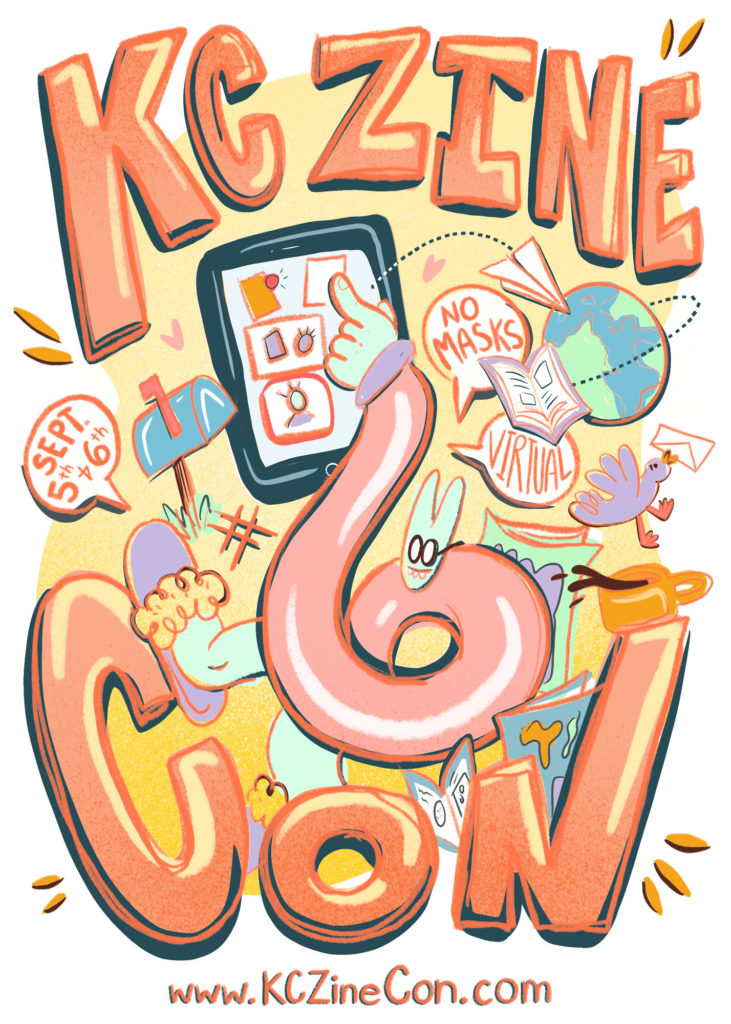 The poster for the KC Zine Con #6 event - a mint green rabbit with a body shaped like the number 6 touches the screen of a giant smartphone. The rabbit wears and pink sweater and black glasses. They are surrounded by objects: a mailbox, hashtag, globe, a bird with a letter in its mouth, zines, a coffee mug, and a paper airplane.