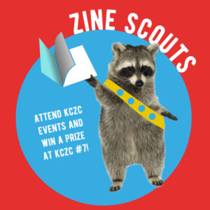 A raccoon wearing a sash with badges, like a Boy or Girl Scout. The racoon holds up a zine.